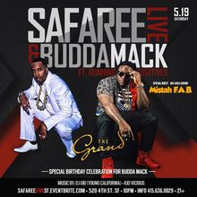 Safaree Live! | Mistah F.A.B. | Budda Mack Birthday Bash