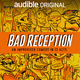 [SF Sketchfest] Audible Presents: Bad Reception