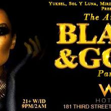 The Annual BLACK & GOLD Party  | 08.26.17 | W HOTEL SF