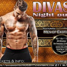 DIVAS NIGHT OUT! AUGUST 2017 with MEN OF EXOTICA