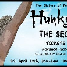 The Sisters of Perpetual Indulgence presents HUNKY JESUS: THE SECOND COMING