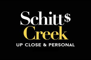 Schitt's Creek: Up Close & ...