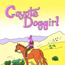 Lisa Hanawalt: Coyote Doggirl