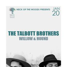 THE TALBOTT BROTHERS, Willow & Hound