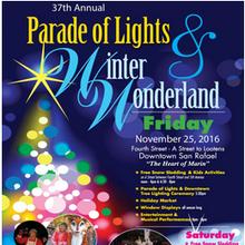 The 37th Annual San Rafael Parade of Lights & Winter Wonderland