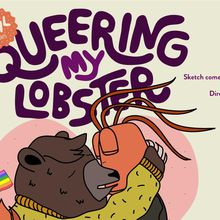 Queering My Lobster