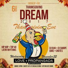 SocialSF & IV3 Present Thanksgiving Dream 2017 at Love+Propaganga