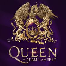 Queen + Adam Lambert: The Rhapsody Tour