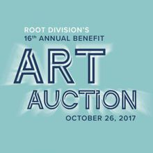 Root Division's 16th Annual Art Auction Benefit