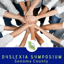 Dyslexia Symposium Sonoma County