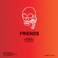 Friends (Free Hip-Hop/Trap Party)!!!