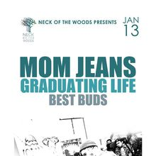 MOM JEANS, Graduating Life, Best Buds
