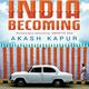 World Affairs Book Club: India Becoming - A Portrait of Life in Modern India