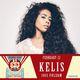Noise Pop 25, Dj Dials & 1015 Folsom present $10 DOLLA HOLLA with KELIS, RAYANA JAY
