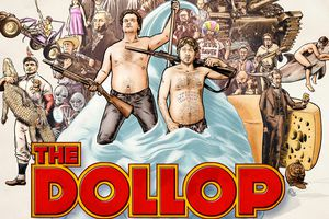 The Dollop - Live Podcast!