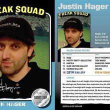 Justin Hager, FREAK SQUAD