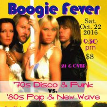 Club Boogie Fever!  70s .vs. 80s!