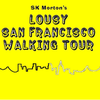 SK Morton's Lousy San Francisco Walking Tour image