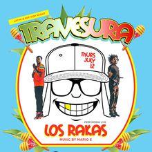 Travesura feat. Los Rakas