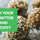Bio-hack Your Way To Better Health & Productivity