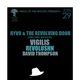 RYVO & THE REVOLVING DOOR, Vigilis, Revolushn, David Thompson