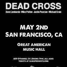 Dead Cross @ GAMH
