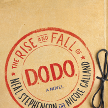 Booksmith presents: Neal Stephenson and Nicole Galland / The Rise and Fall of D.O.D.O.