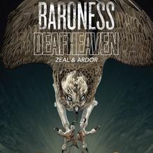 Deafheaven & Baroness