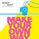 Design night: Make your own way