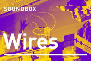 SOUNDBOX: WIRES