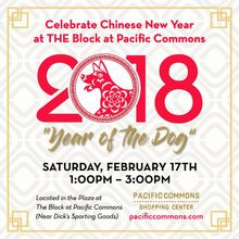PACIFIC COMMONS CELEBRATES THE YEAR OF THE DOG WITH A FREE, FESTIVE CHINESE NEW YEAR EVENT