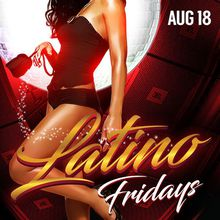THE GRAND LATINO FRIDAYS
