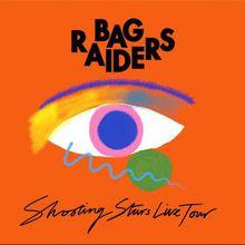 Bag Raiders: Shooting Star Live Tour