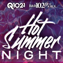 KBLX Hot Summer Night