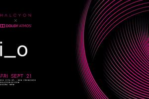 i_o -  First full Dolby Atm...