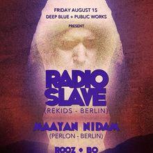Radio Slave & Maayan Nidam