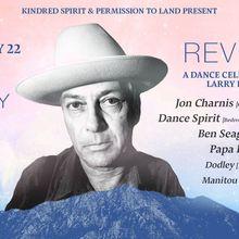 Reverb: Celebration of Larry Harvey (Jon Charnis + Dance Spirit)