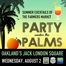 Party Under the Palms: Summer Cocktails of the Farmers Market