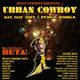 Space Cowboys present:  Urban Cowboy