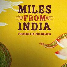 Miles From India