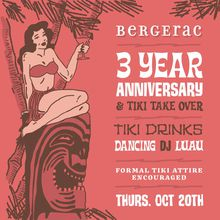 Bergerac in San Francisco Celebrating Their Third Anniversary With a Tiki Take Over