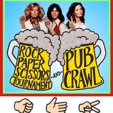 Rock Paper Scissors Tournament & Pub Crawl! Wednesdays!