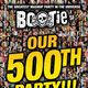BOOTIE SF: Our 500th Party!!!