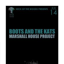 BOOTS AND THE KATS Marshall House Project