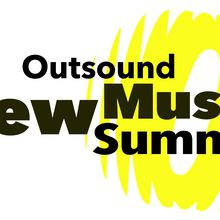 16th Annual Outsound New Music Summit