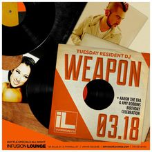 Infusion Tuesdays | DJ Weapon