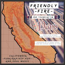 Friendly Fire: California Funk/Rap/Hip-Hop and Soul Music