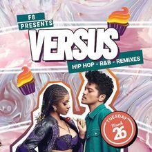 Versus Free Hip Hop & RnB Tuesdays