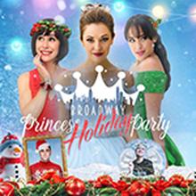 Broadway Princess Party Headlines the Improv