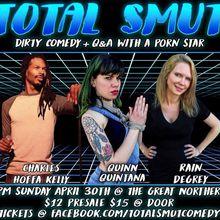 Total Smut: Dirty Comedy + Q&A with Porn Star, Rain De Grey